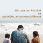Rechten van het kind en ouderlijke verantwoordelijkheid