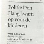 Politie Den Haag kwam op voor de kinderen